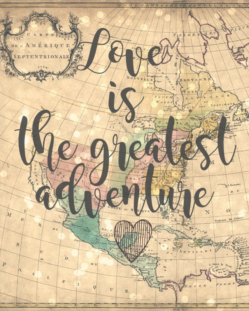 Love Is The Greatest Adventure 8X10 Vintage Map Printable   Etsy within Vintage Map Printable