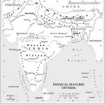 Physical Features Of India Map   Maps Of India Throughout Physical Map Of India Printable